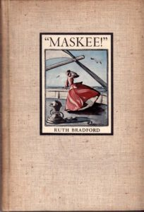 Maskee! The Journal and Letters of Ruth Bradford 1861-1872.