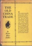 The Old China Trade.