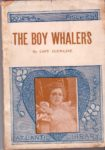 The Boy Whalers.