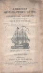 The American Ship-Master's Guide and Commercial Assistant