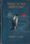 Through the First Antarctic Night 1898-1899.