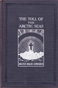 The Toll of the Arctic Seas.