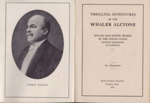 Thrilling Adventures of the Whaler Alcyone.