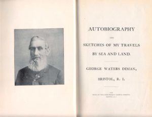 Autobiography of George Waters Diman and of My Travels by Sea and Land.