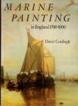 Marine Painting in England 1700-1900.