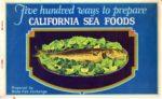 California Sea Foods. A Book of Recipes.