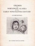 Eskimos of Northwest Alaska in the Early Nineteenth Century