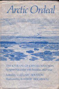 Arctic Ordeal: The Journal of John Richardson