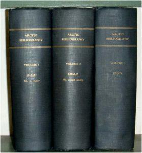 Arctic Bibliography. Vols. I-III.