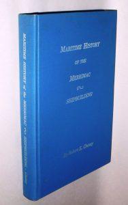 Maritime History of the Merrimac. Shipbuilding.