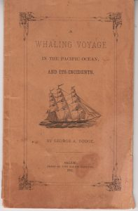 A Whaling Voyage in the Pacific Ocean and its Incidents.