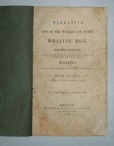 Narrative of the Loss of Whaling Brig William and Joseph