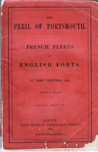 The Peril of Portsmouth. French Fleets and English Forts.