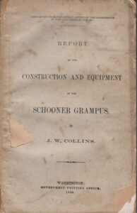 Report on the Construction and Equipment of the Schooner Grampus.