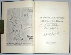 Tower of Strength. A History of Fort Phoenix.