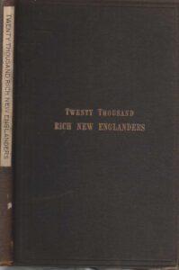 Twenty Thousand Rich New Englanders.